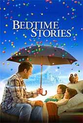 Bedtime Stories (2008) มหัศจรรย์นิทานก่อนนอน 2008 โปสเตอร์
